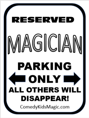Magician Parking Sign